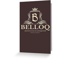Belloq Antiquities Greeting Card