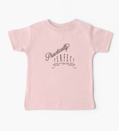Practically Perfect Baby Tee