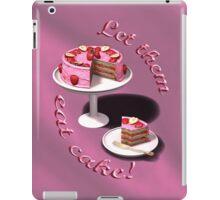 Let them eat cake! iPad Case/Skin
