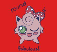"""Round is Fabulous"" Jigglypuff Shirt by makerevenge"