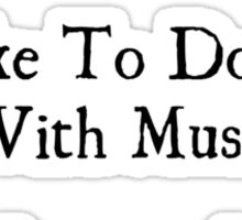 Bards Like to Do It With Music Sticker