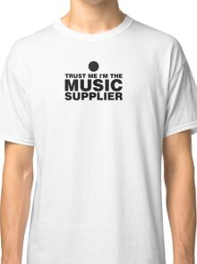 Music supplier (black) Classic T-Shirt