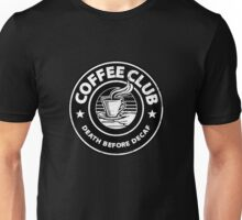 Coffee Club. Unisex T-Shirt