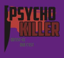 Psycho Killer - Talking Heads by rockandrell