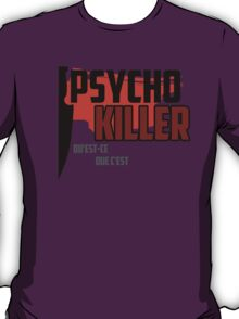 Psycho Killer - Talking Heads T-Shirt
