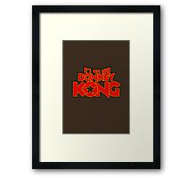 It's on like Kong! V2 Framed Print