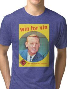 win for vin Tri-blend T-Shirt