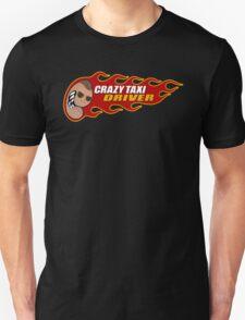 Crazy Taxi Driver T-Shirt