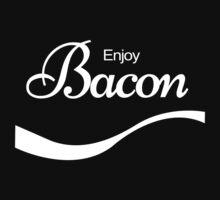 ENJOY BACON Funny Humor by bentoz