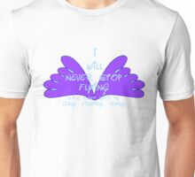 I will never stop flying - SMA Unisex T-Shirt