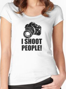 I Shoot People Funny Photographer Camera Photography Women's Fitted Scoop T-Shirt