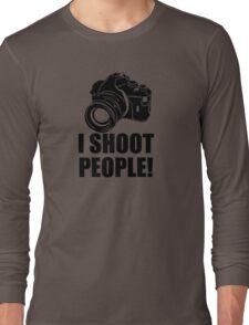 I Shoot People Funny Photographer Camera Photography Long Sleeve T-Shirt