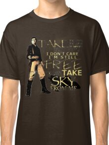 Take My Love Classic T-Shirt