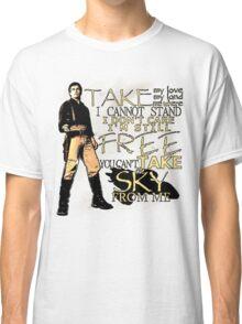 Take My Love Classic T-Shirt