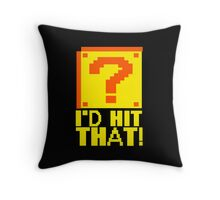 I'd Hit That Question Mark Video Game Geek Nerd Gamer Funny Humor Throw Pillow