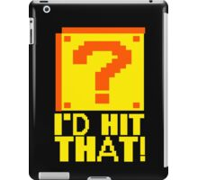 I'd Hit That Question Mark Video Game Geek Nerd Gamer Funny Humor iPad Case/Skin