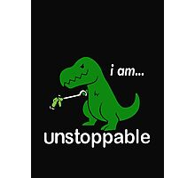 I am unstoppable Photographic Print