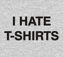 I hate t-shirts Kids Clothes