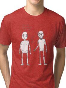 smoke darbs safely, kids.  Tri-blend T-Shirt