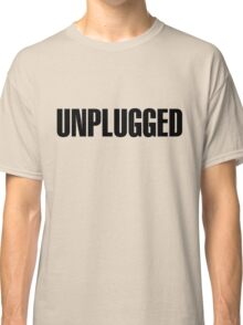 Unplugged Black Classic T-Shirt