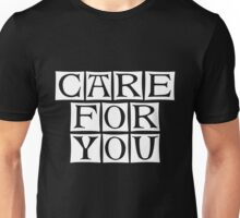 care for you Unisex T-Shirt