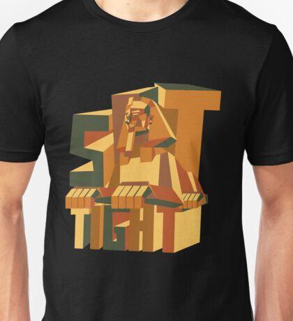 sit tight like a Sphinx Unisex T-Shirt