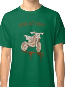 Going out now? Classic T-Shirt