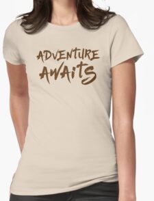 adventure awaits Womens Fitted T-Shirt