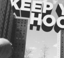 Keep your hood. Sticker