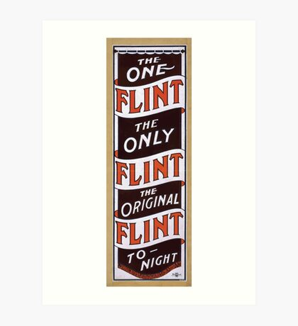 Performing Arts Posters The one Flint the only Flint the original Flint to night 1985 Art Print