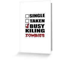 Halloween costumes! killing zombies Greeting Card