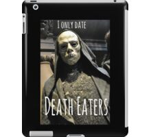 I ONLY DATE DEATH EATERS iPad Case/Skin