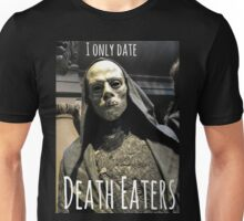I ONLY DATE DEATH EATERS Unisex T-Shirt
