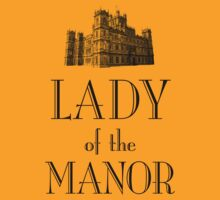 Lady of the Manor T-Shirt