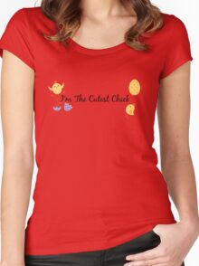 I'm the cutest chick. Women's Fitted Scoop T-Shirt