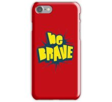 Be Brave Little One - Vintage Pop Culture Inspired T shirt for Men and Women iPhone Case/Skin