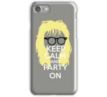 Keep Calm, and Party On iPhone Case/Skin