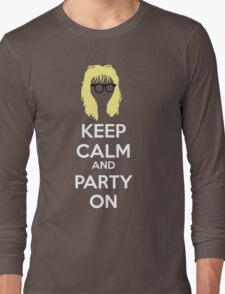 Keep Calm, and Party On Long Sleeve T-Shirt