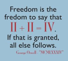 Orwell on freedom ala MCMLXXXIV by Dave Sag