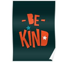 Be Kind Be Cool - Cute Nursery Typography Design T shirt for Kids and Adults Poster