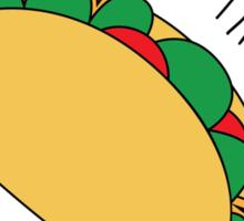 Don't Wanna Taco Bout It Sticker