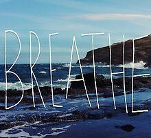 Breathe by Leah Flores