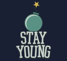 Stay Young - Cute Birthday Gift for Men and Women One Piece - Short Sleeve