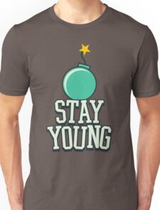 Stay Young - Cute Birthday Gift for Men and Women Unisex T-Shirt