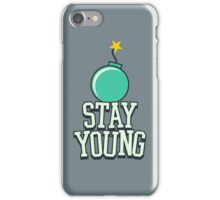 Stay Young - Cute Birthday Gift for Men and Women iPhone Case/Skin