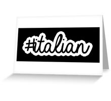 #italian | hashtag Greeting Card