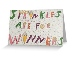 Sprinkles are for winners Greeting Card