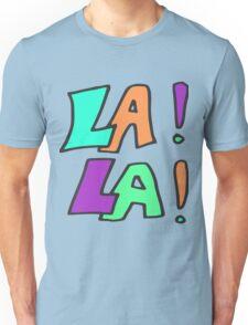 Zef - LA! LA! Unisex T-Shirt