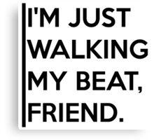 Walking my Beat Canvas Print