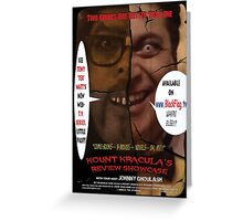 Kount Kracula's Review Showcase -TV Show Promo Poster  Greeting Card